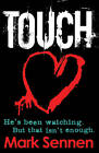 Touch: A DI Charlotte Savage Novel by Mark Sennen (Paperback, 2013)
