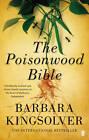The Poisonwood Bible by Barbara Kingsolver (Paperback, 2013)