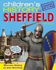 Children's History of Sheffield by Ann Wright (Hardback, 2011)
