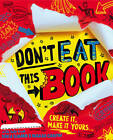 Don't Eat This Book by David Sinden, Nikalas Catlow (Paperback, 2012)