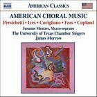 American Choral Music: Persichetti, Ives, Corgliano, Ives, Copland (2006)