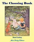 The Choosing Book by Maud Lindsay (Paperback / softback, 2010)
