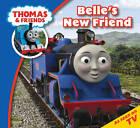 Thomas & Friends Belle's New Friend by Egmont UK Ltd (Paperback, 2012)