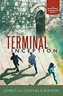 The Terminal Inception: The Blackwell Chronicles Book 2 by James T. and Cynthia A. Runyon (Paperback, 2013)