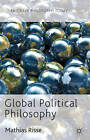 Global Political Philosophy by Mathias Risse (Hardback, 2012)