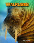 Walruses by Louise Spilsbury (Hardback, 2013)