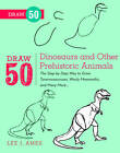 Draw 50 Dinosaurs and Other Prehistoric Animals: The Step-by-step Way to Draw Tyronnasauruses, Wooly Mammoths and Many More by Lee J. Ames (Paperback, 2012)