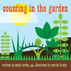 Counting in the Garden by Patrick Hruby, Emily Hruby (Hardback, 2013)