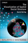 The Visualisation of Spatial Social Structure by Danny Dorling (Hardback, 2012)