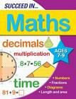 Succeed in Maths 7-9 Years by Arcturus Publishing Ltd (Paperback, 2012)