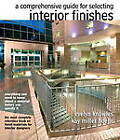 The Comprehensive Guide for Selecting Interior Finishes by Evelyn E. Knowles (Paperback, 2013)