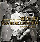 Michi Sarmiento - Aqui Los Bravos! The Best of 1967-77 (2011)