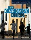 Oxford Playscripts: The Garbage King by Oladipo Agboluaje, Elzabeth Laird (Paperback, 2013)