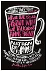What We Talk About When We Talk About Anne Frank by Nathan Englander (Paperback, 2013)