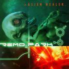 Remo Park - Alien Healer (2011)