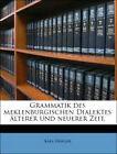 Grammatik Des Meklenburgischen Dialektes von Karl Nerger (2010, Taschenbuch)