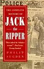 The Complete History of Jack the Ripper by Philip Sugden (1995, Paperback)