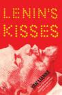 Lenin's Kisses by Yan Lianke (Paperback, 2012)