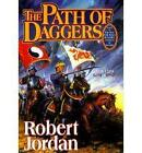 The Path of Daggers by Robert Jordan (Hardback, 1998)