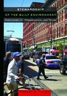 Stewardship of the Built Environment: Achieving Sustainability Through Preservation and Reuse by Robert A. Young (Hardback, 2012)