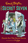 Puzzle For The Secret Seven: Book 10 by Enid Blyton (Paperback, 2013)