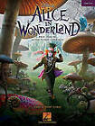 Alice in Wonderland: Music from the Motion Picture Soundtrack by Hal Leonard Corporation (Paperback, 2010)
