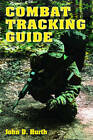 Combat Tracking Guide by John D. Hurth (Paperback, 2012)