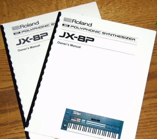 ROLAND JX-8P POLYPHONIC MIDI SYNTHESIZER OWNERS MANUAL