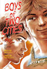 Boys of Two Cities by Zack (Paperback, 2012)