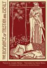 Romance of Tristan & Iseult by Joseph Badier (Hardback, 2011)