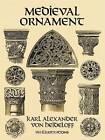 Medieval Ornament by Karl Alexander Von Heideloff (Paperback, 1995)