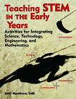 Teaching Stem in the Early Years: Activities for Integrating Science, Technology, Engineering, and Mathematics by Sally Moomaw (Paperback, 2013)