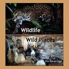 Wildlife-Wild Places by Jim Beveridge (Paperback / softback, 2011)