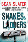 Snakes & Ladders by Sean Slater (Paperback, 2012)
