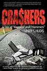 Crashers: A Tale of Cappers and Hammers by Lindy S Hudis (Paperback / softback, 2012)