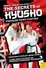 The Secrets of Kyusho: Pressure Point Fighting by Stefan Reinisch, Axel Maluschka, Juergen Hoeller (Paperback, 2012)