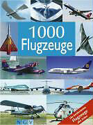 1000 Flugzeuge: Die berühmtesten Flugzeuge aller Zeiten /4
