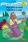 Jesus Saves the World/Jesus Salva Al Mundo by Zondervan (Paperback, 2009)