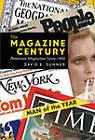 The Magazine Century: American Magazines Since 1900 by David E. Sumner (Hardback, 2010)