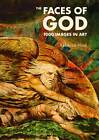 The Faces of God: 1000 Images in Art by Rebecca Hind (Paperback, 2012)