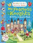 My Fearless Knight Activity and Sticker Book by Anonymous Anonymous (Paperback, 2013)