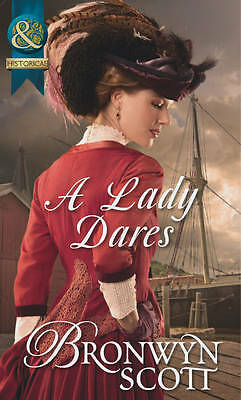 """""""AS NEW"""" Scott, Bronwyn, A Lady Dares (Ladies of Impropriety, Book 3) (Historica"""