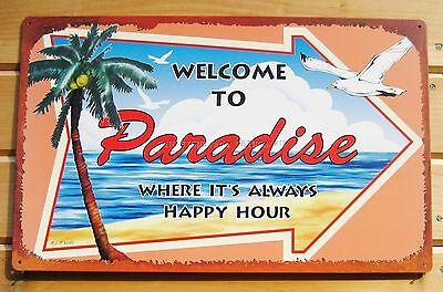 Welcome to Paradise Happy Hour TIN SIGN metal tiki bar decor beach palm tree OHW