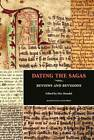 Dating the Sagas: Reviews & Revisions by Else Mundal (Hardback, 2013)