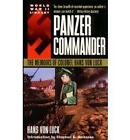 Panzer Commander by Hans von Luck (Paperback, 1999)