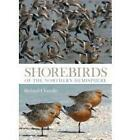Shorebirds of the Northern Hemisphere by Richard Chandler (Paperback, 2009)