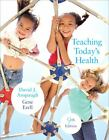 Teaching Today's Health by Gene Ezell and David Anspaugh (2009, Paperback)