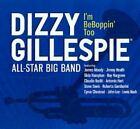 The Dizzy Gillespie All-Star Big Band - I'm BeBoppin' Too (2009)