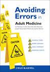 Avoiding Errors in Adult Medicine by Kate Williams, Joseph E. Raine, D. John Reynolds, Jonathan Bonser, Ian Reckless, Sally Newman (Paperback, 2013)