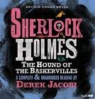 Sherlock Holmes: The Hound of the Baskervilles by Sir Arthur Conan Doyle (CD-Audio, 2012)